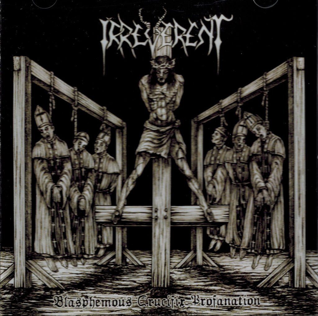Irreverent -Blasphemous Crucifix Profanation CD