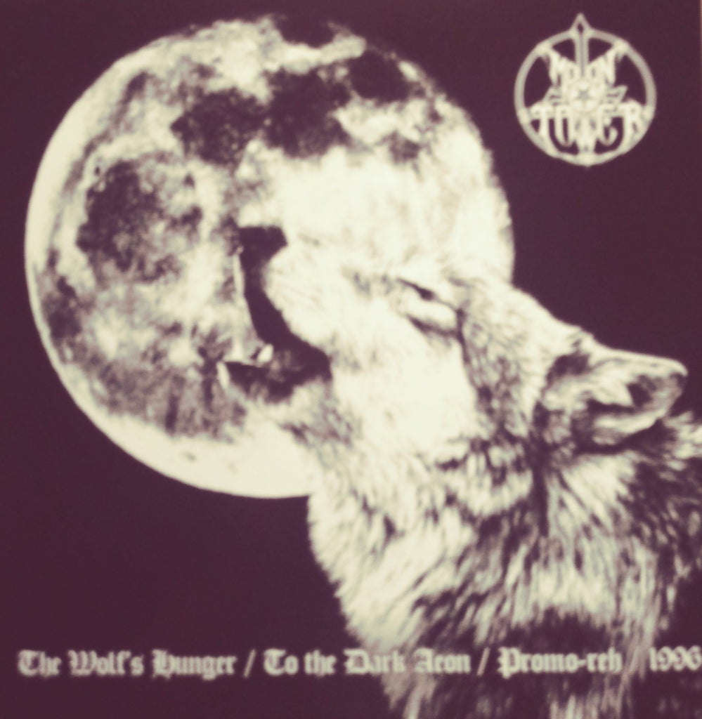 Moontower - The wolfs hunger/to the dark aeon LP