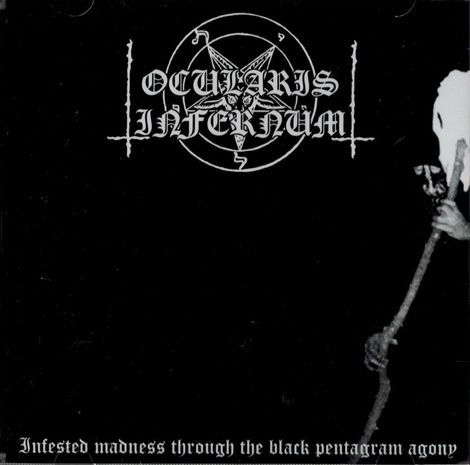 Ocularis Infernum - Infested Madness Through the Black Pentagram Agony