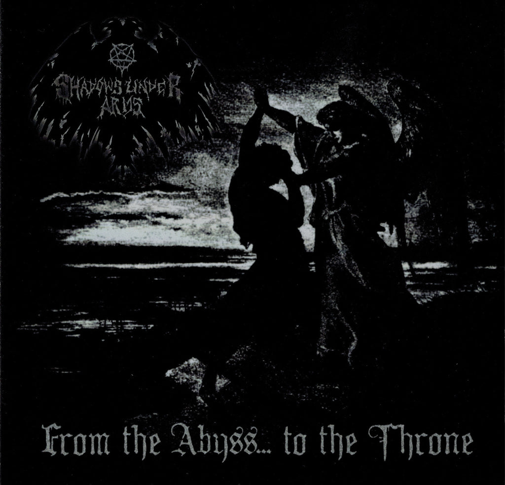 ANP 002 Shadows Under Arms – From the Abyss… To the Throne CD