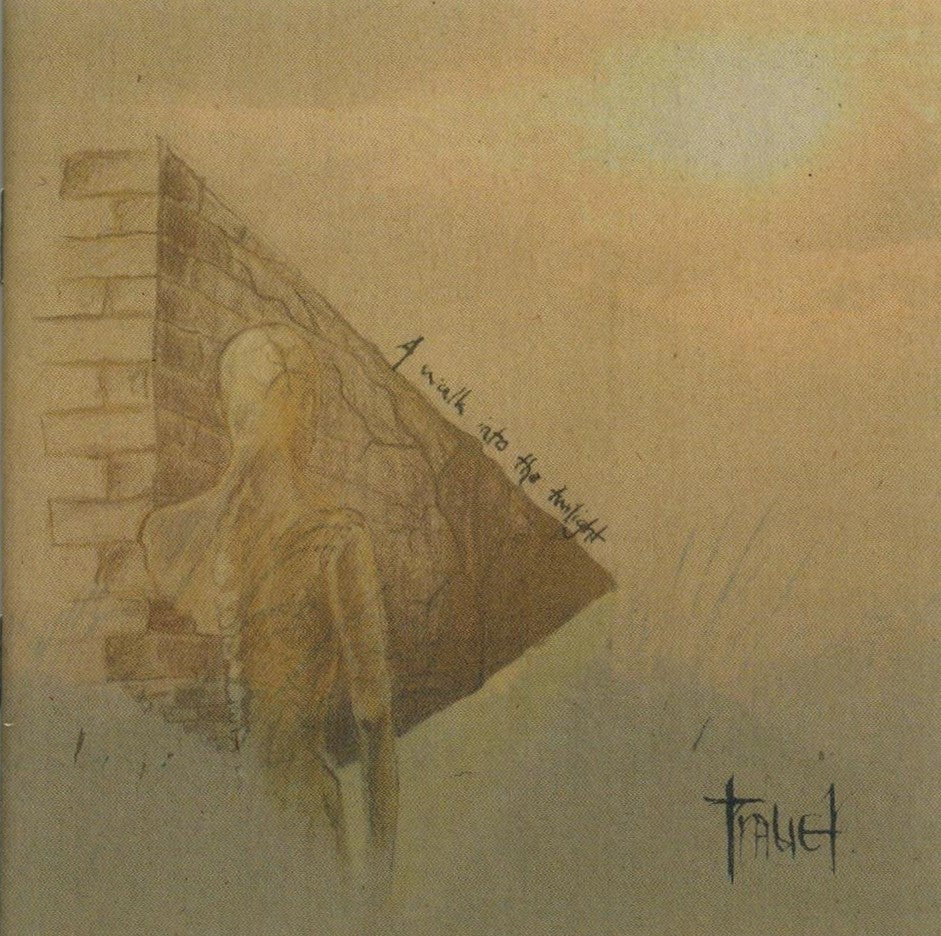 Trauer - A Walk into the Twilight