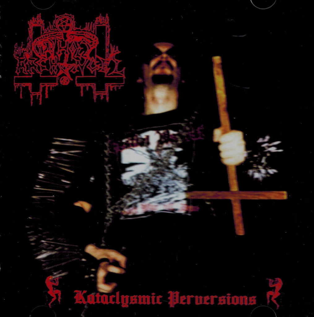 Unholy Archangel -  Kataclysmic Perversions CD