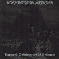 Enthroning Silence – Unnamed Quintessence of Grimness CD