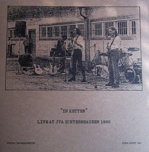 In Ketten – Live at JVA Ichtershausen (1995) LP