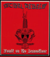 Decibel Rebels – Vomit on the Dancefloor EP