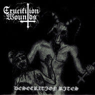 Black Priest of Satan/Crucifixion Wounds Split EP