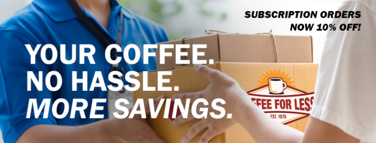 Keep Your Coffee Mug (And Your Wallet) Full With Huge Discounts on Recurring Orders From CoffeeForLess.com