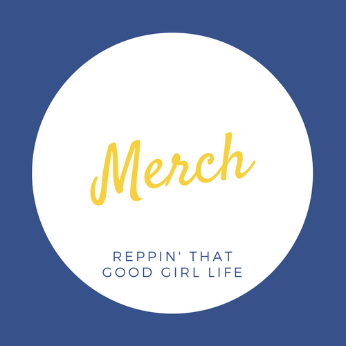 Good Girl Fabric Merch Collection