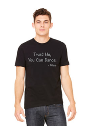 Trust Me You Can Dance T-Shirt GIFT BOX ADD ON