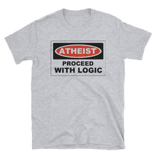 ATHEIST PROCEED WITH LOGIC Atheist T-Shirt - Faithless Mortal Clothing