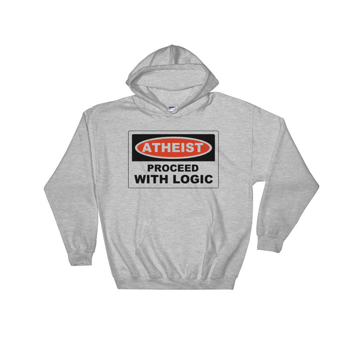 ATHEIST PROCEED WITH LOGIC Hooded Sweatshirt Hoodie - Faithless Mortal Clothing