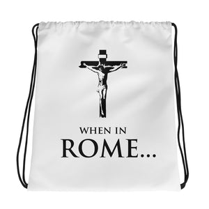 WHEN IN ROME... Atheist Drawstring bag - Faithless Mortal Clothing