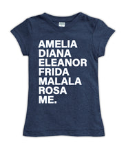 Amelia Diana Eleanor Frida Malala Rosa Me Fitted Tee