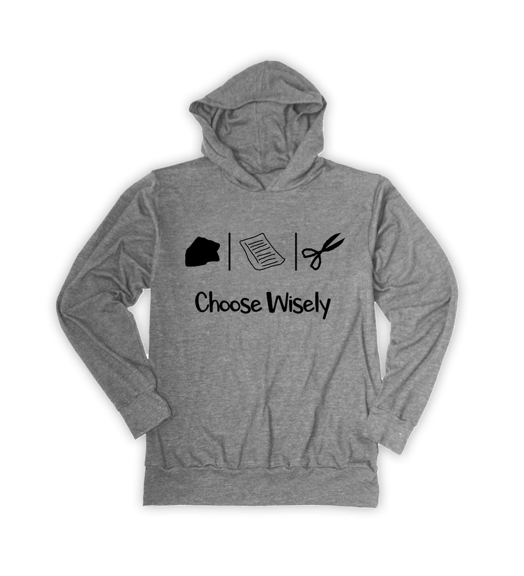 Choose Wisely Hoodie
