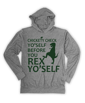Check Yo'Self Before You Rex Yo'Self Hoodie