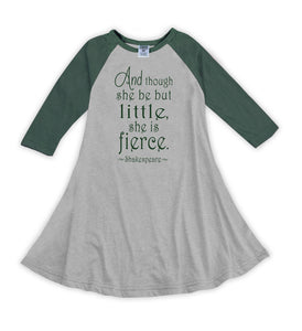 Though She Be But Little... Raglan Dress