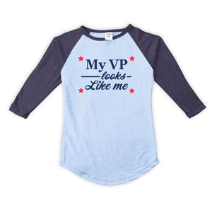 'My VP Looks Like Me' Fitted Raglan - Toddler, Girls, & Tween