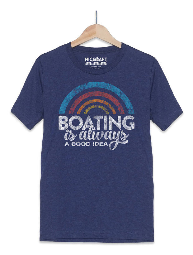 Boating Is Always A Good Idea T-Shirt - Nice Aft