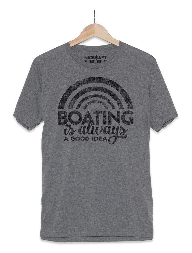 Boating Is Always A Good Idea T-Shirt