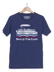 Sorry I'm Late T-Shirt | Funny Boat Shirts - Nice Aft
