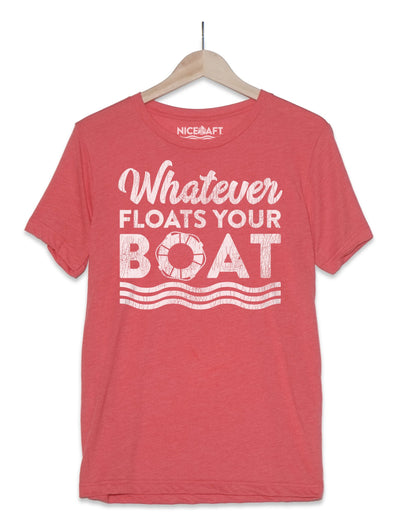 Boat Shirt | Whatever Floats Your Boat
