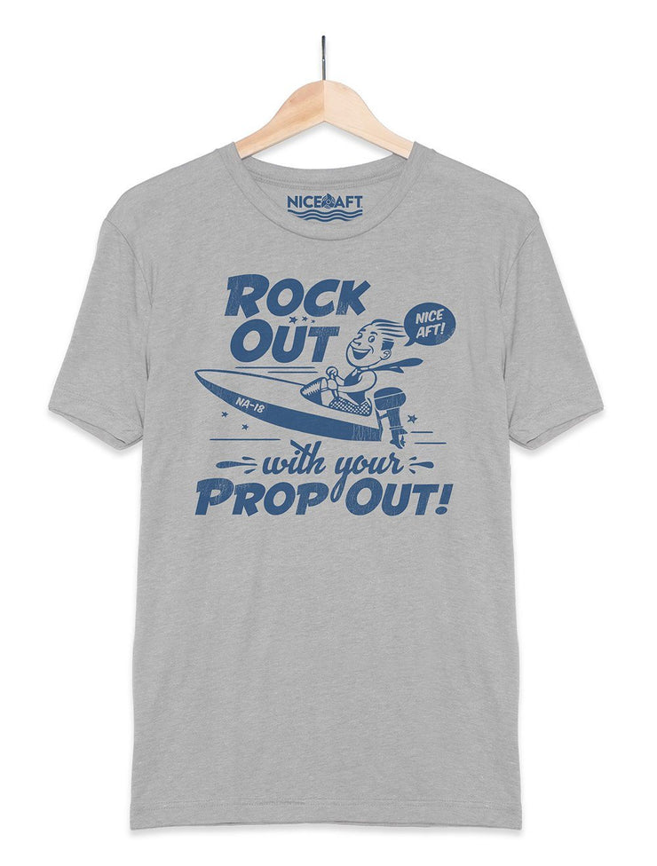 Rock Out With Your Prop Out! T-Shirt