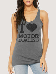 I Love Motor Boating Women's Tank Top