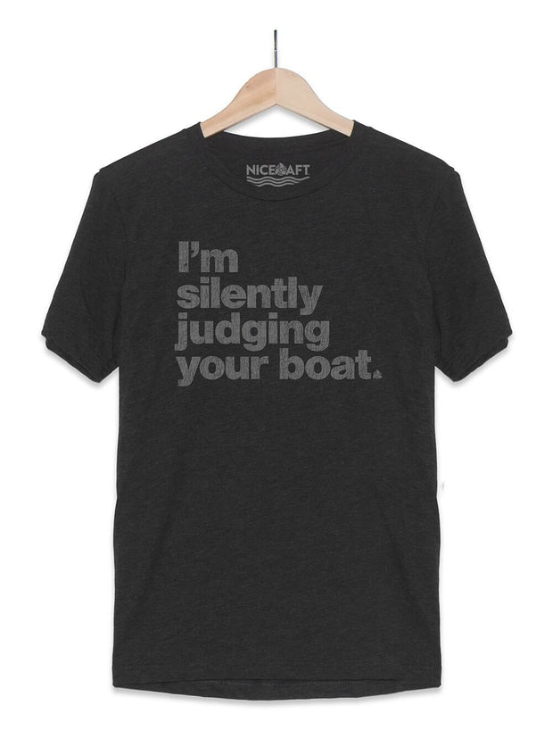 I'm Silently Judging Your Boat T-Shirt - Nice Aft