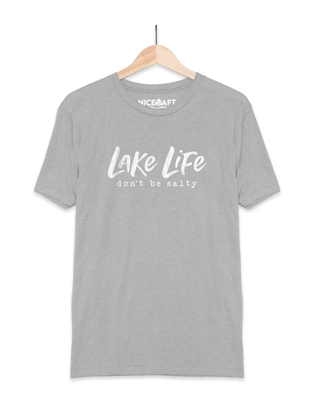 Lake Life T-Shirt | Don't Be Salty - Nice Aft