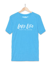 Lake Life T-Shirt | Don't Be Salty