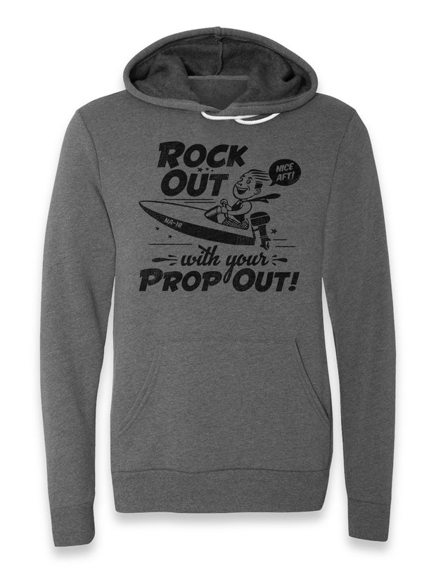 Rock Out With Your Prop Out Hoodie