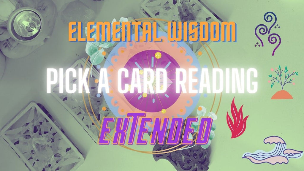 Elemental Wisdom EXTENDED READING Group 3