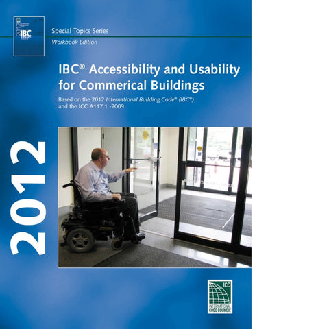2012 IBC Accessibility & Usability for Commercial Buildings
