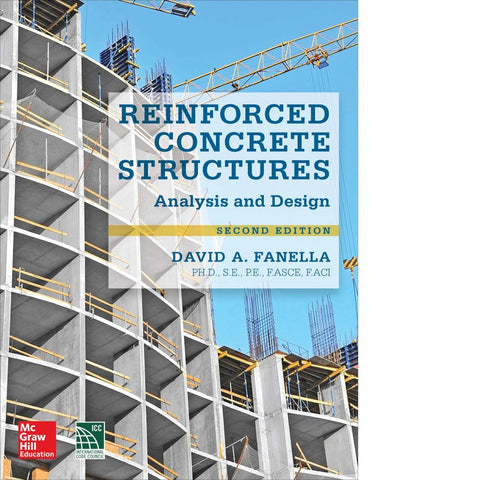 Reinforced Concrete Structures Analysis and Design, Second Edition