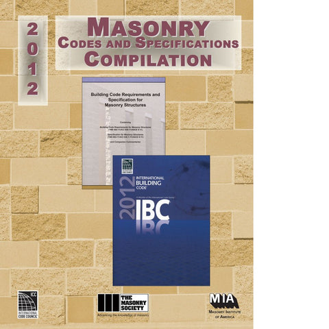 2012 Masonry Codes and Specifications Compilation