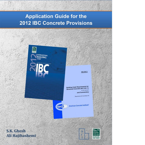Application Guide for the 2012 IBC Concrete Provisions (Chapter 19)