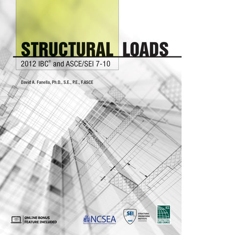 Structural Loads - 2012 IBC and ASCE/SEI 7-10