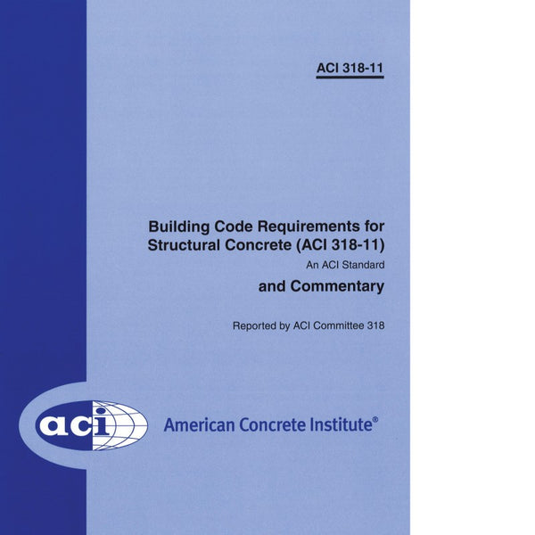 ACI 318 11 Building Code Requirements For Structural Concrete And Commentary