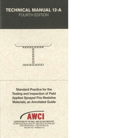 Technical Manual 12-A: Field-Applied Sprayed Fire-Resistive Materials 4th Edition