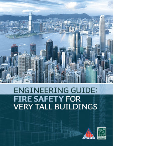 Engineering Guide: Fire Safety for Very Tall Buildings