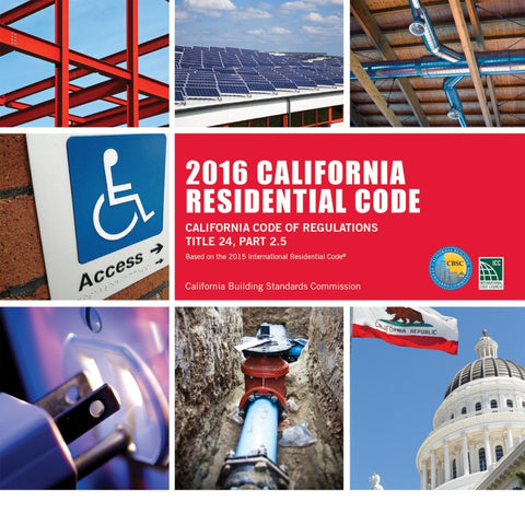 2016 California Residential Code, Title 24, Part 2.5