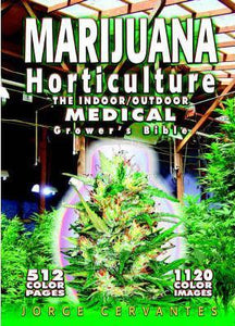 Marijuana Horticulture The Indoor/ Outdoor Medical Growers Bible By Jorge Cervantes (lightly used)