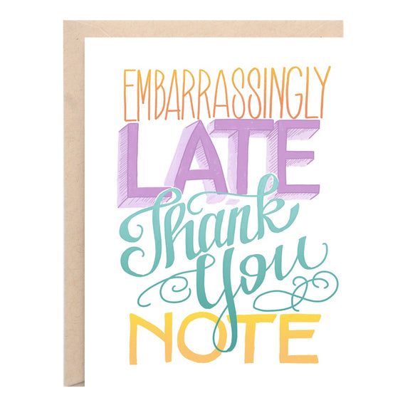Embarrassingly Late Thank You Card | Lion Heart Prints | Wanderlust By Abby