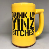 Drink Up Yinz Bitches Pittsburgh Beer Stein