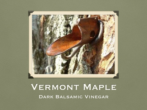Vermont Maple Dark Balsamic Vinegar