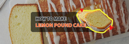 How to make Lemon Pound Cake