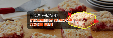 How to make Strawberry Shortcake Cookie Bars