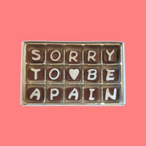 Sorry To Be A Pain Cubic Chocolate Letters