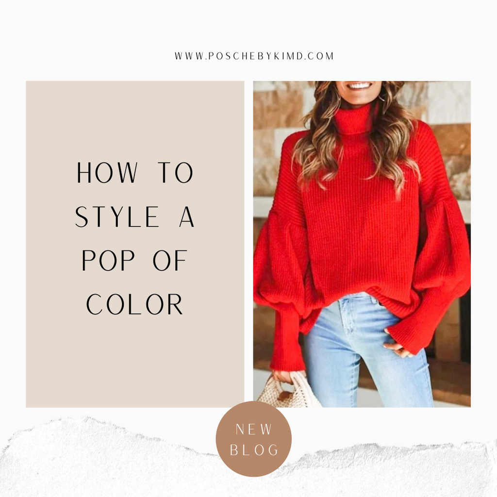 How To Style A Pop Of Color