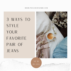 3 Ways To Style Your Favorite Pair Of Jeans